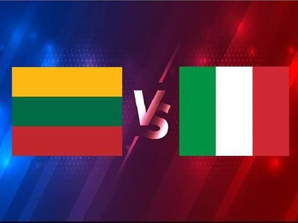 Soi kèo Lithuania vs Italia, 01h45 ngày 01/4