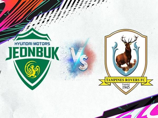 Soi kèo Jeonbuk Motors vs Tampines Rovers, 21h00 ngày 1/7