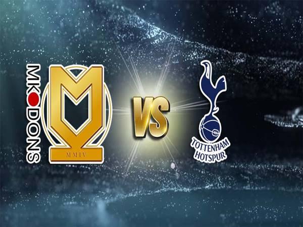 Soi kèo MK Dons vs Tottenham, 01h45 ngày 29/7 Giao hữu CLB