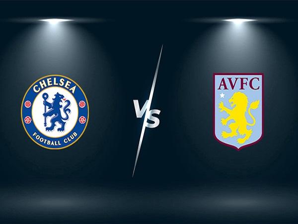 Soi kèo Chelsea vs Aston Villa – 23h30 11/09, Ngoại Hạng Anh